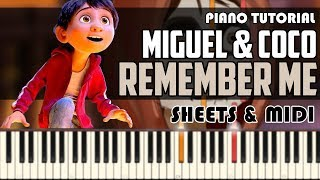 Miguel & Coco - Remember Me | Piano Tutorial + Sheets & MIDI