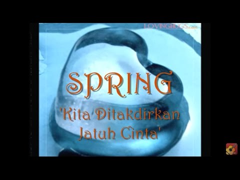 Video Spring - Kita Ditakdirkan Jatuh Cinta ★★★ LIRIK ★★★ download in MP3, 3GP, MP4, WEBM, AVI, FLV February 2017