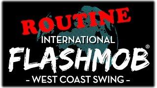 Flashmob International West Coast Swing 2015