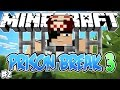 SUBI NA PRISÃO! - PRISON BREAK 3 - Minecraft #2