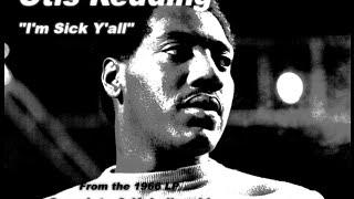 """OTIS REDDING """"I'm Sick Y'all"""" (1966)"""