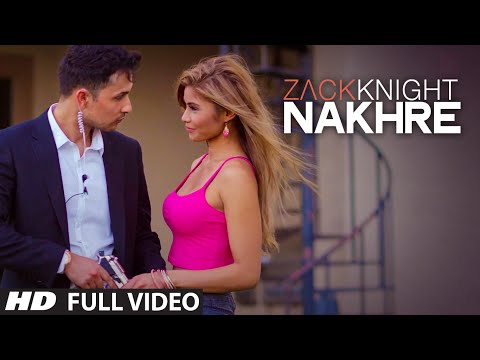 Exclusive: 'Nakhre'  FULL VIDEO Song | Zack Knight | T-Series (видео)