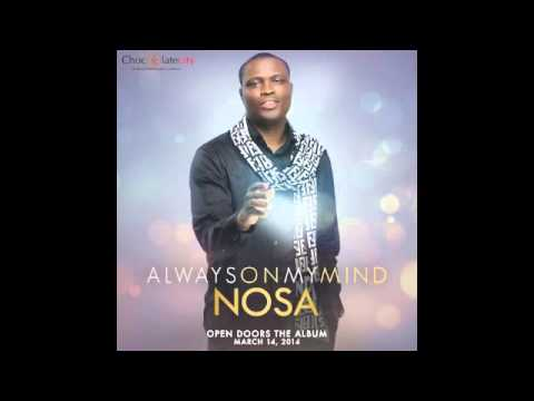 Nosa - Always On My Mind | Official Audio