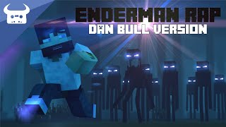 Video MINECRAFT ENDERMAN RAP | DAN BULL VERSION MP3, 3GP, MP4, WEBM, AVI, FLV Mei 2017