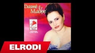 Fatmira Brecani - Dasme E Madhe