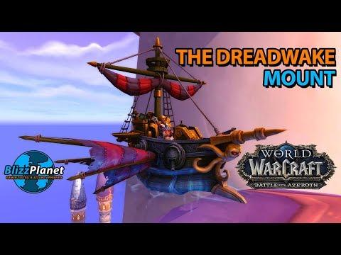 The Dreadwake Mount - World of Warcraft: Battle for Azeroth (видео)