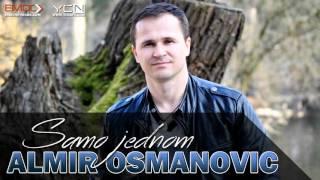 Almir Osmanovic - Samo Jednom