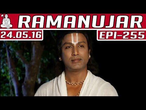 Ramanujar-Epi-255-Kalaignar-TV-24-05-2016