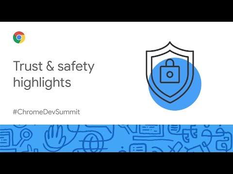 Trust & safety highlights (Chrome Dev Summit 2019)