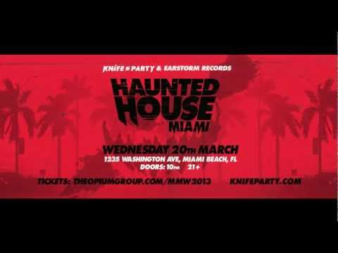 Knife Party Presents: Haunted House Miami