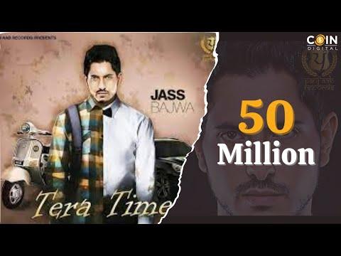 Tera Time - Full Song || Jass Bajwa || Chakvi Mand