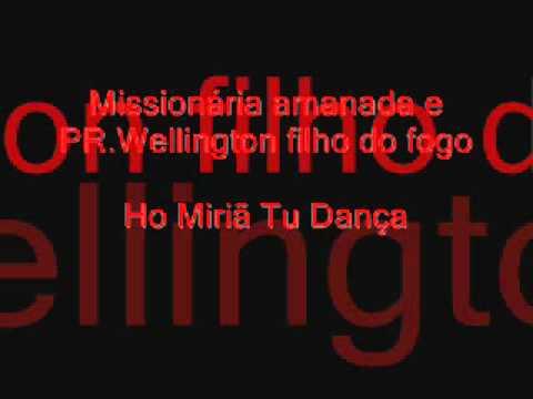 Missionária Amanda e Pr.wellington Ho Miriã Tu Dança