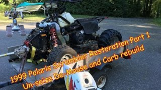 6. 1999 Polaris Scrambler 400 4X4 Part 1, Rebuild. Carb cleaning, un-seize Diagnose.