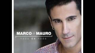 Mi vida sabe a ti  Marco di Mauro Letra