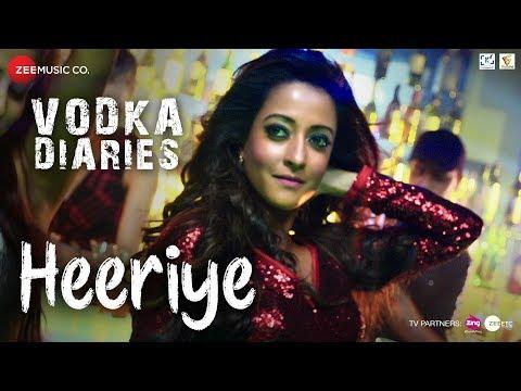 Heeriye | Vodka Diaries | Raima Sen | Harry Anand