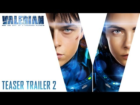 Valerian and the City of a Thousand Planets (Teaser 2)