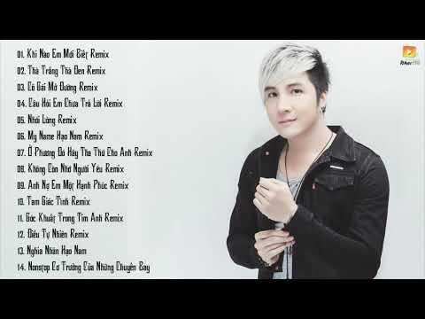 Lâm Chấn Khang Remix 2017 - Những Ca Khúc Hay Nhất Của Lâm Chấn Khang Remix 2017 - Thời lượng: 2:08:04.