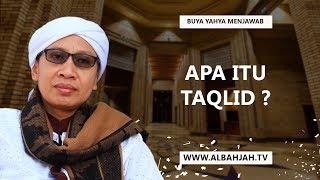Video Buya Yahya Menjawab - Apa Itu Taqlid? MP3, 3GP, MP4, WEBM, AVI, FLV Oktober 2017
