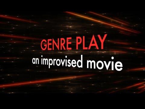 Genre Play: An Improvised Movie