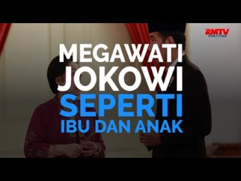 Megawati-Jokowi Seperti Ibu Dan Anak