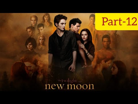 The Twilight Saga: New Moon Full Movie Part-12 in Hindi 720p