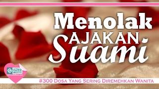 Video Menolak ajakan Suami ~ 300 Dosa ~ Ust. Zulkifli Muhammad Ali, Lc MA. MP3, 3GP, MP4, WEBM, AVI, FLV Desember 2018