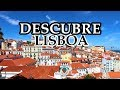 LISBOA: Qué hacer - Things to do  | Punto de Partida