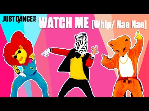 Silentó - Watch Me (Whip/ Nae Nae) | Just Dance 2017 | Official Gameplay preview