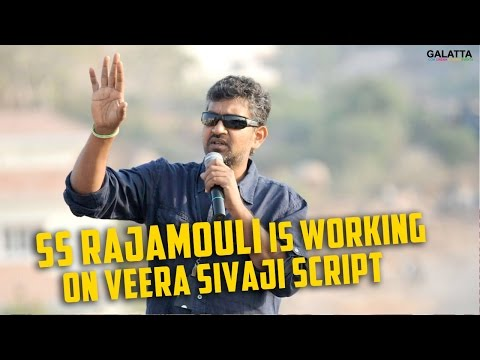 SS Rajamouli is Working on Veera Sivaji Script