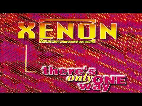 Xenon - There's Only One Way (Extended Play Mix)