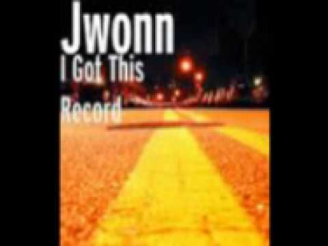 Jwonn  I Got This Record