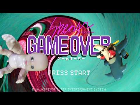 , title : 'SPENSR - GAME OVER 〔Official Video〕'