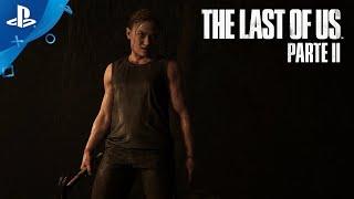 The Last of Us II - IMPRESIONANTE nuevo tráiler Paris Games Week