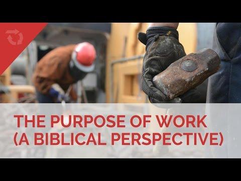 The Purpose of Work