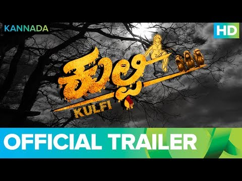Kulfi | Kannada Movie | Official Trailer | Live On Eros Now