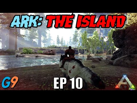 Ark Survival Evolved - The Island EP10 (Two New Tames)