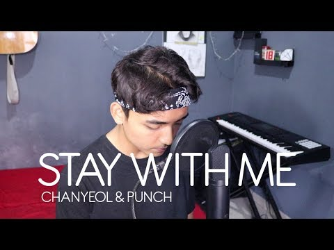 CHANYEOL, PUNCH - Stay With Me , OST. Goblin (Cover By Reza Darmawangsa)