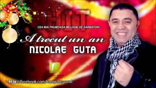 Nicolae Guta - A Trecut Un An (colinde Romanesti De Craciun ) 2013