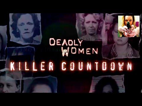 DEADLY WOMEN | TOP 10 Killer Countdown | S5E1