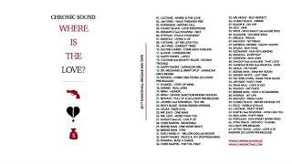 🔥  CHRONIC SOUND - WHERE IS THE LOVE ? 💰💔🔫  Reggae Dancehall Mix 2017
