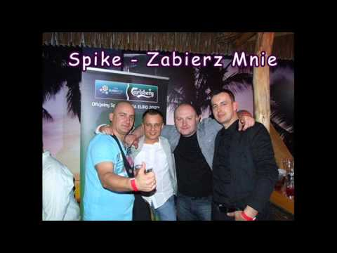 SPIKE - Zabierz mnie (audio)