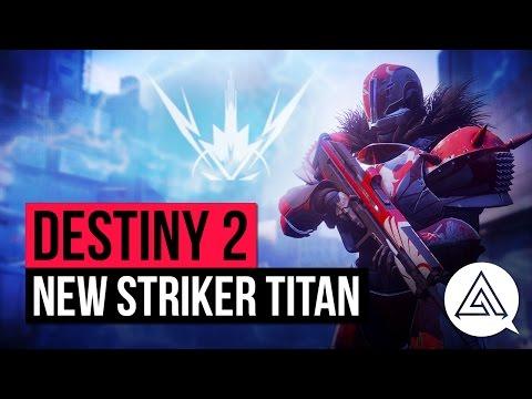 DESTINY 2 | All New Striker Titan Abilities, Super Gameplay & Subclass Skill Tree