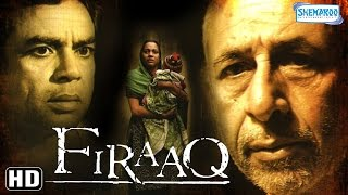 Firaaq (2009) {HD} - Naseeruddin Shah - Paresh Rawal - Deepti Naval - Best Hindi Film- (With Eng Subtitles)