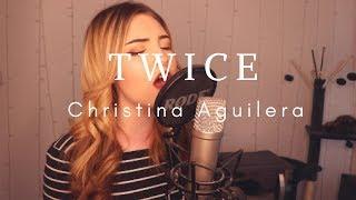 Video Christina Aguilera - Twice (Jenny Jones Cover) MP3, 3GP, MP4, WEBM, AVI, FLV Agustus 2018