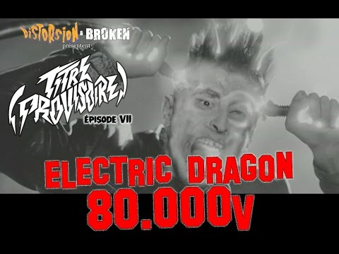 (Titre Provisoire) #7 - ELECTRIC DRAGON 80000V