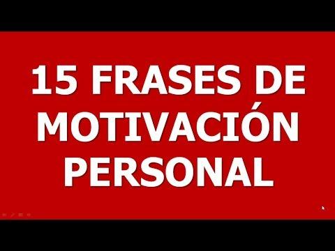 15 FRASES de MOTIVACION PERSONAL cortas