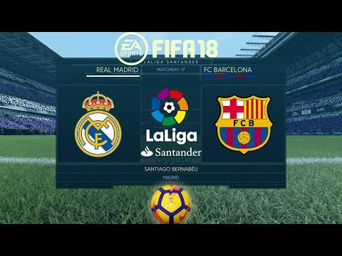 FIFA 18 Real Madrid Vs Barcelona | La Liga 2017/18 | PS4 Full Match