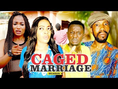 CAGED MARRIAGE 2 - LATEST NIGERIAN NOLLYWOOD MOVIES || TRENDING NOLLYWOOD MOVIES