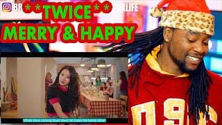 TWICE | Merry & Happy | SHE STARTED RAPPING!!! | REACTION!!! | M/V |