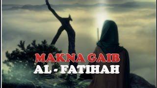 Video SYEKH SITI JENAR :  Makna Gaib AL- FATIHAH MP3, 3GP, MP4, WEBM, AVI, FLV Oktober 2018